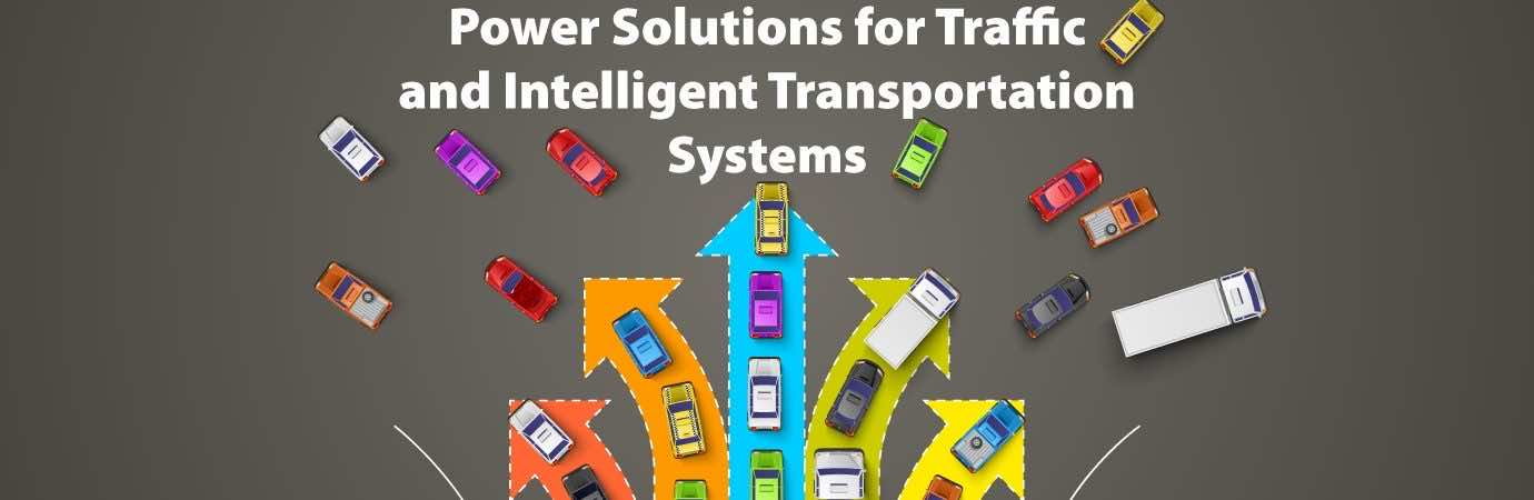 Power Solutions for Traffic and Intelligent transportation systems - Traffic UPS System